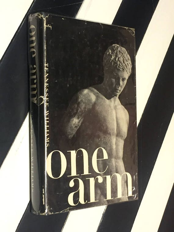 One Arm by Tennessee Williams (1954) hardcover book