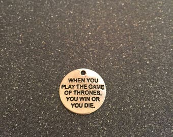 Game of Thrones win or you die charm