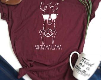LLama shirt, drama llama shirt, womens llama shirt, ladies llama shirt, mama llama, no drama llama shirt, llama t-shirt, llama sweatshirt,