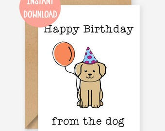 Printable card, Happy Birthday from the dog, funny greeting card, blank inside