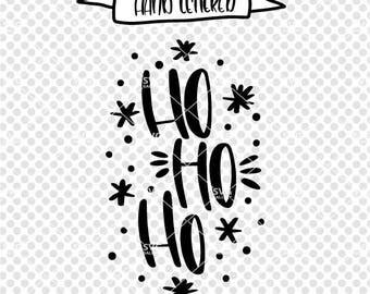 Ho ho ho SVG, Christmas SVG, Digital cut file, winter svg, Santa svg, Elf svg, santa claus svg, hand lettered svg, snow svg, commercial use