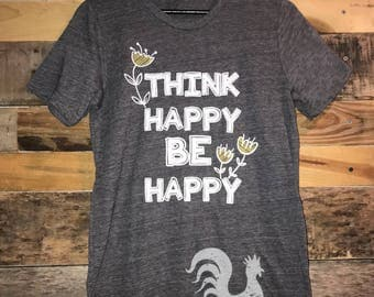 Think Happy Be Happy tee - adult sizes