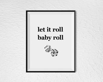 Let it Roll Baby Roll - The Doors, song lyric. 8x10 & 5x7 INSTANT DOWNLOAD