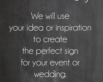 Custom Wedding Sign, Write your own message sign, Chalkboard Wedding Sign, Personalized Wedding Signs, Custom Bar Sign, Personalized Poster