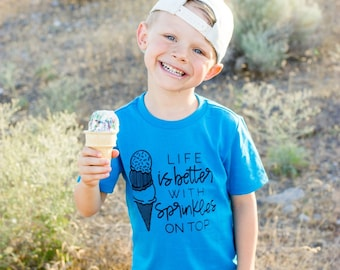 Life is Better with Sprinkles on Top Shirt // Ice Cream Kids Shirt, Kids Shirt, Sprinkles Shirt, Sprinkles Kid Tee, Ice Cream Birthday Party