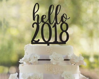 Happy new year cake topper, holidays celebration, christmas gift party, NYE cake topper, Celebration time, New year cake topper, hello  2018