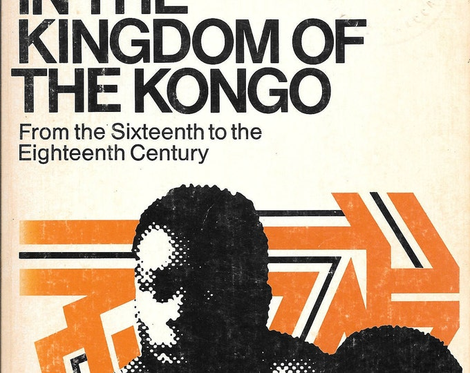 Daily Life in the Kingdom of the Kongo: From the Sixteenth to the Eighteenth Century by Georges Balandier