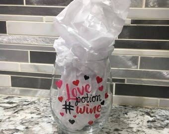 Love potion number wine -- Valentines Day Wine glass