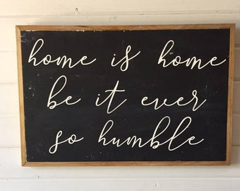 Home is Home Wood Sign, Farmhouse Sign, Wood Sign, Framed Wood Sign, Wall Art Wood Sign