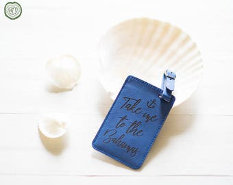 Bahamas Travel Gift, Take me to the Bahamas, Cruise Gift, Luggage Tag, Anchor, Bahamas Elopement, Wedding, Destination Wedding Gifts