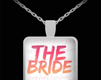 THE BRIDE!! Beautiful Necklace to Celebrate Engagement and Wedding Bridal Shower Jewelry Engagement Gift