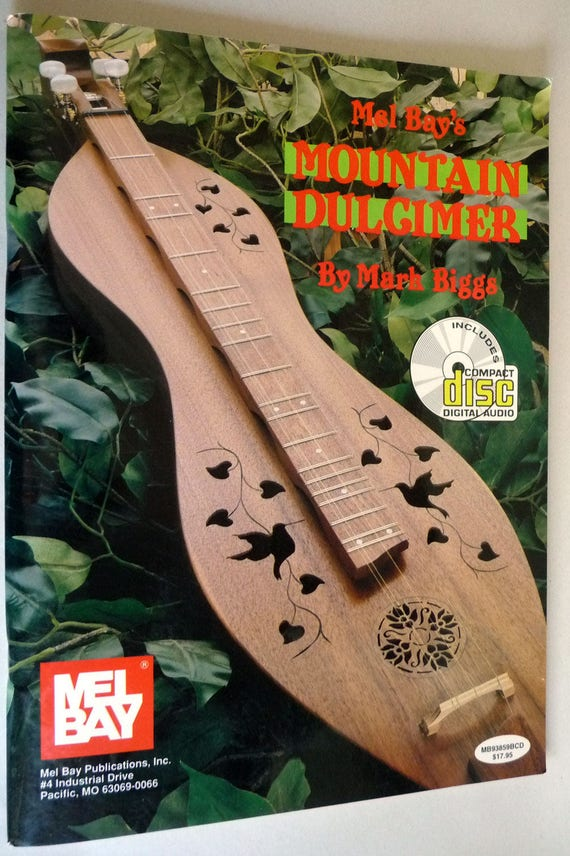 Mel Bay's Mountain Dulcimer (with CD) 1998 by Mark Biggs - Music Instruction