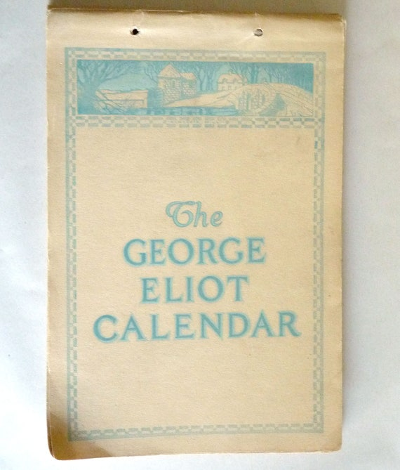 The George Eliot Calendar 1920 Weekly Dates Literary Fiction Quotes