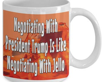 Trump and Jello Coffee Mug - Funny coffee mug - unique mug - political mug - donald trump - humorous coffee mug - coffee cup - schumer quote