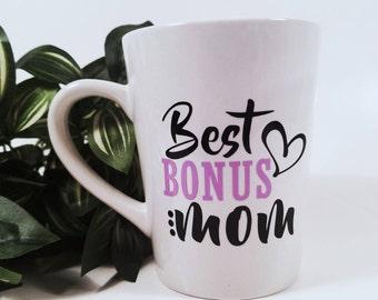 Best Bonus Mom | Best Step Mom | New Bonus Mom | New Stepmom | Gift for Step Mom | Gift for Bonus Mom | Gift for Stepmom | Mom Birthday Gift