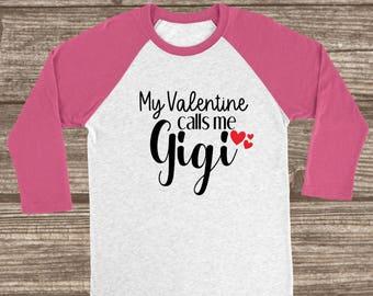 My Valentine Calls Me Gigi Red or Pink 3/4 Sleeve Raglan T-shirt - Gigi Shirt - Valentines Raglan - Red Valentines Day T-Shirt - Gigi Gift