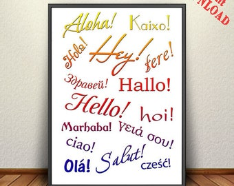 HELLO in Different Languages , Digital Download, Hello Decor, Printable jpg
