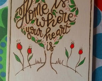 "Wooden plaque ""Home is where your heart is"""