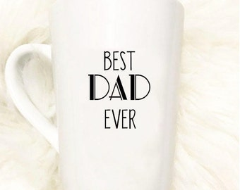 Best dad ever mug//Father's Day//Gift