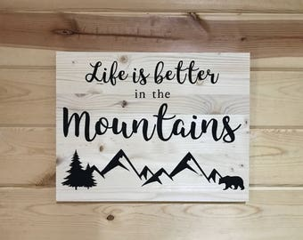Life is Better in the Mountains Natural Pine Decorative Wood Sign