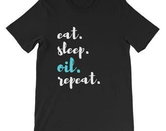 Eat Sleep Oil Repeat Essential Oil Marketing Essential Oil Lover Short-Sleeve Unisex T-Shirt