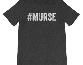 Murse Male Nurse Registered Nurse Hashtag Nursing Hospital Medical Surgical Student Graduation CRNA ICU Emergency ER Men's T Shirt