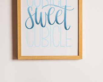 Cubicle Sweet Cubicle | Blue | Instant Digital Download | Calligraphy Printable