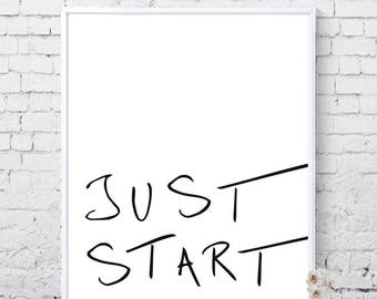 Just Start, Printable wall art, Typo art, Inspirational quotes, Motivational quotes, Digital prints, Instant download
