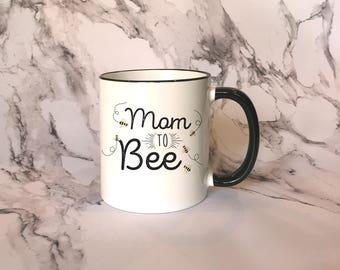 Mom to Bee Black Rim Mug, Pregnancy Announcement, Pregnancy Gift, Mom To Be Gift, Baby Shower Gift