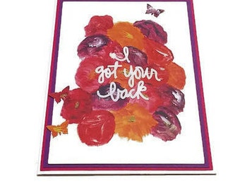 Friendship Card- Flower Card- I Got Your Back Card- Butterfly
