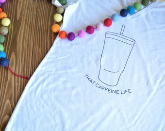 That Caffeine Life