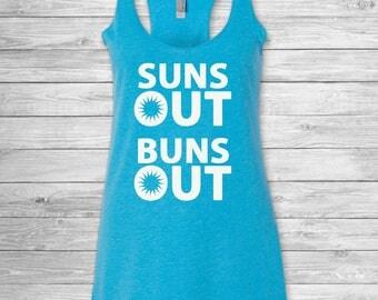 Suns Out, Buns Out