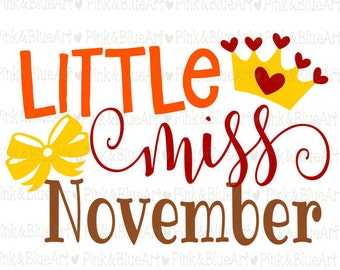 Little Miss November SVG Clipart Cut Files Silhouette Cameo Svg for Cricut and Vinyl File cutting Digital cuts file DXF Png Pdf Eps