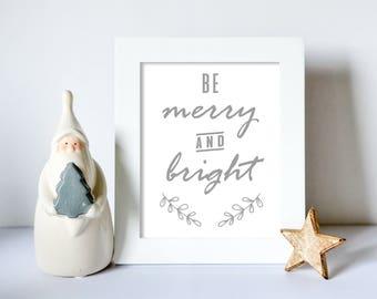 Be Merry And Bright, Christmas, Grey, Xmas Print Wall Art, Winter