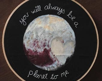 Love Letter to Pluto - Hand-Painted - Hand-Embroidered - Wall Art - Embroidery