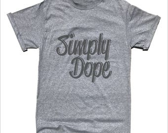 Simple Dope T-Shirt