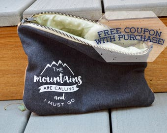 The Mountains Are Calling and I Must Go Canvas and Leather Pouch