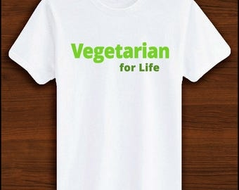 Vegetarian for Life | Vegan Clothing, Vegetarian Clothing, Veggie, Proud Vegetarian, Vegetarian Gifts, Animal Rights, Animal Awareness