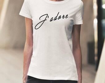 J'adore Shirt, J'adore tShirt, French shirt, French tee, Fashion shirt, J'adore tee, Graphic shirt, Makeup shirt, J'adore top