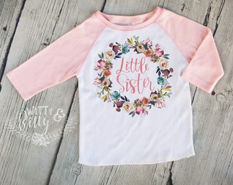 Little Sister Rustic Rose Wreath Kids Raglan Shirt, Funny Kids Shirt, Cute Kids Raglan Shirt, Girls Boho Shirt, Girls Raglan Tee - R411L