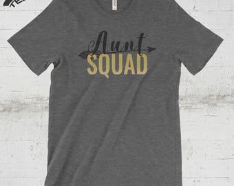 Aunt Squad Shirt, Aunt Squad Tshirt, Aunt Shirt, Auntie Shirt, Aunt Gift, Aunt Squad T shirt, Aunt Birthday Gift