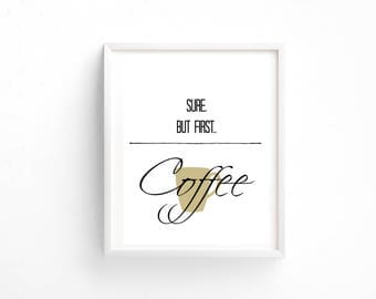 Sure But First Coffee Wall Decor 8x10