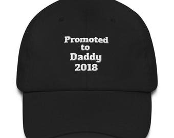 Promoted to Daddy 2018 Embroidered Hat
