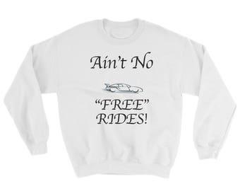Ain't No Free Rides Spartees distressed cotton Sweatshirt
