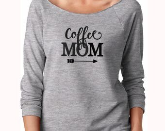 mom shirt, off the shoulder, coffe mom, women slouchy, gift for mom, gift for wife, mother gift, gift for mother, off shoulder shirt
