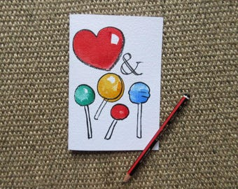 Love & Lollipops 1 of 1 hand drawn Valentine's Card