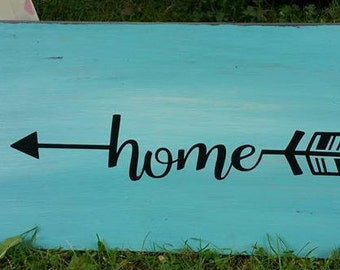 Home Arrow Wooden Sign With Vinyl Lettering
