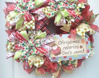 Sale!!! Deco Mesh Wreath Christmas Calories Don't Count