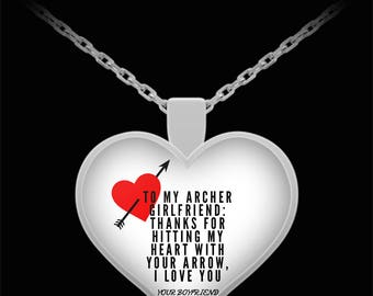 To My ARCHER GIRLFRIEND! Heart Pendant Shape, Premium Silver Plated Necklace.