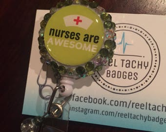 Nurses Are Awesome Bling Badge Reel